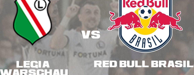 Legia Warschau - Red Bull Brasil