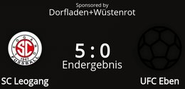SC Leogang - UFC Eben 5 : 0 (1 : 0)